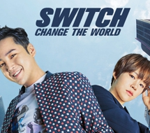 SWITCH : CHANGE THE WORLD